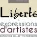 """Exposition collective  itinérante, """"Liberté"""", 2015/2016."""