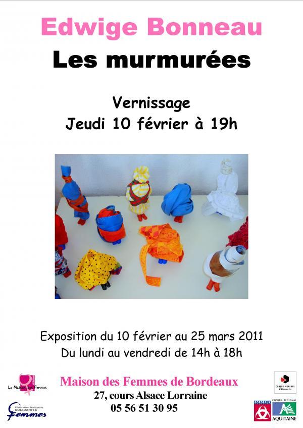 """Exposition """"Les Murmurées""""- Maison des Femmes - février/mars 2011."""